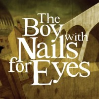 The Boy with Nails for Eyes (and prologue) (review)