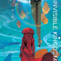 Invisible Kingdom (volume 1) review