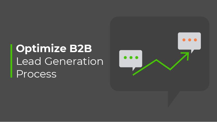 B2B Lead Generation Process: Marketing Automation