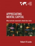 Cover of Appreciating Mental Capital: What and Who Economists Should Also Study