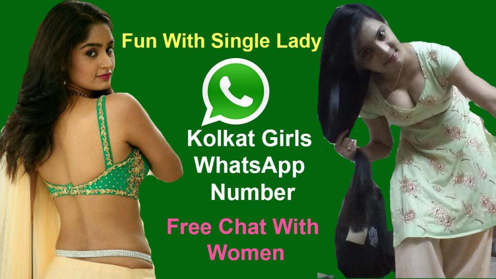 Kolkata Girls Whatsapp Number List 2020 - Telegram Women Chat, Dating, Fun Indian Stranger