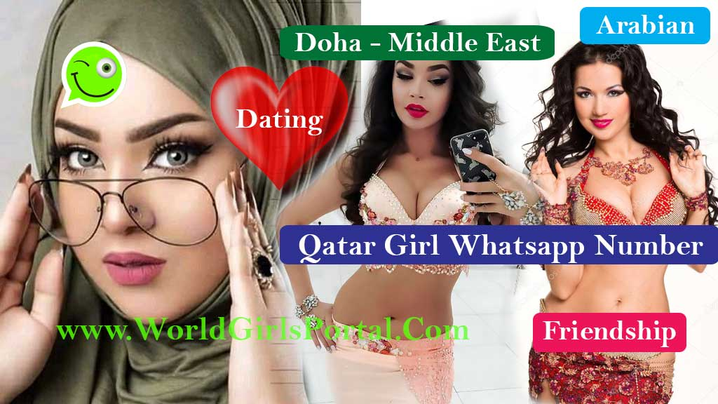 Qatar Girls Whatsapp Number – Get Doha Girls Number for chat, Friendship Meet Single Lady