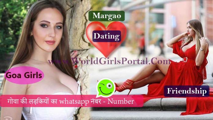 Margao Girls Whatsapp Number for Chat & Meet Foreign Girl
