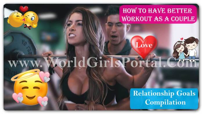 How To Have Better Workout As A Couple health and fitness | World Girls Portal