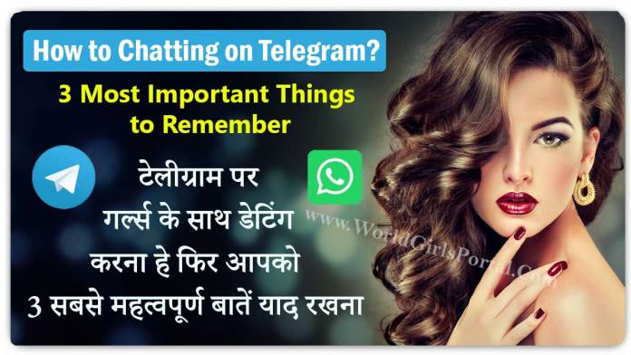 How to Chatting on Telegram » World Girls Portal » 3 Most Important Things to Remember Best Dating Tips