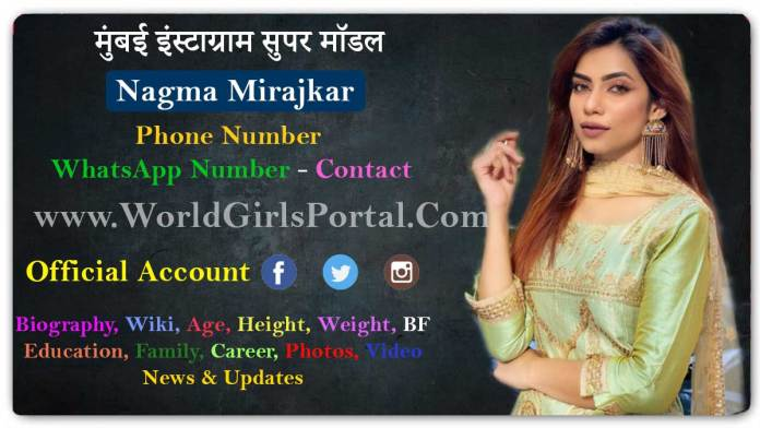 Nagma Mirajkar Contact Details Mumbai Model Girls WhatsApp Numbers for Paid Promotion - World Girls Portal