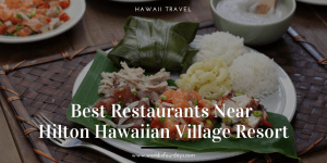 The restaurants near Hilton Hawaiian Village are some of the best on the island. With everything from drive-ins to fine dining establishments with sweeping views, the restaurants near Hilton Hawaiian Village do not disappoint. Be sure to try them all on your trip to the area.
