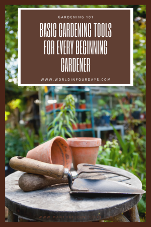 Basic Gardening Tools for Every Beginning Gardener