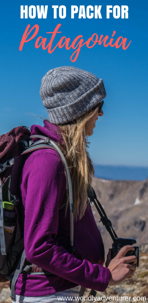Patagonia Travel | Chile | Argentina | Outfit | Packing checklist | Tips | Packing lists | Backpacking Patagonia | female travel Patagonia