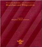 Bhartrhari and Wittigenstein Word and Sentence two Perspectives by Sibajiban Bhattacharya