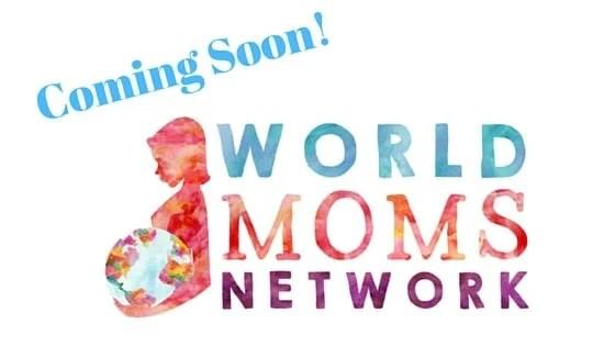BIG NEWS!!! World Moms Blog to Become World Moms Network #WorldMoms