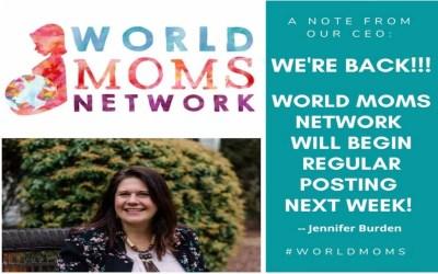 World Moms Network is BACK!!