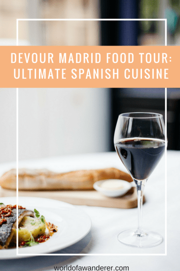 Food, Fun, & Facts: Ultimate Spanish Cuisine Tour with Devour Madrid
