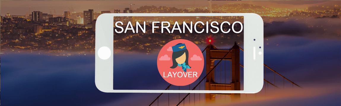 San Francisco Layover Tips For Flight Attendants   WOC
