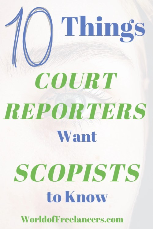 10 Things Court Reporters Want Scopists to Know Pinterest image