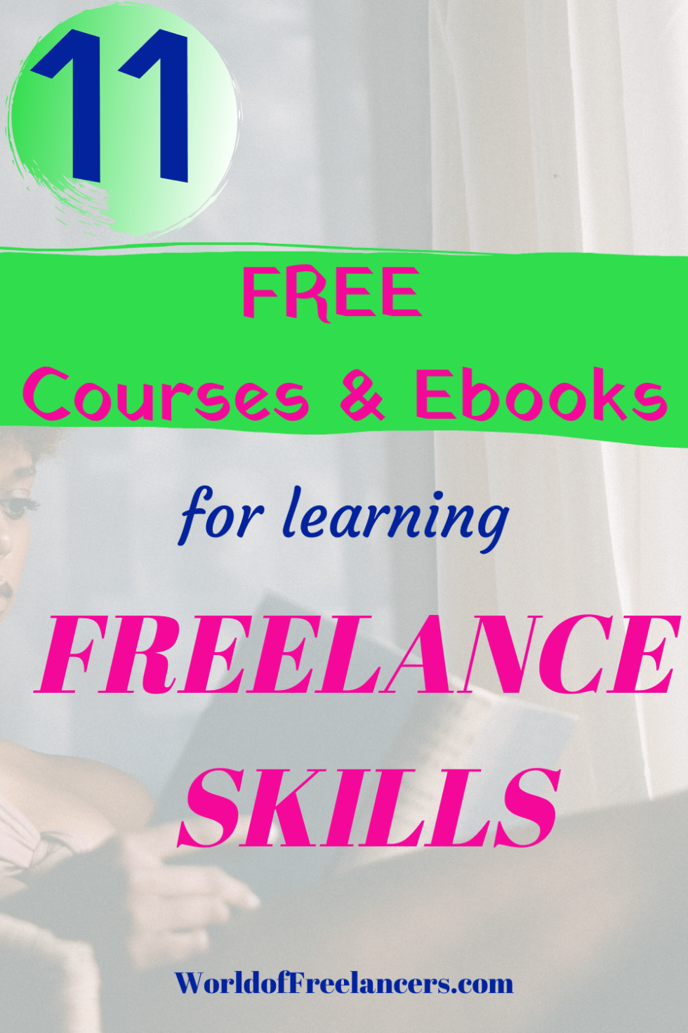 11 free courses and ebooks for learning freelance skills
