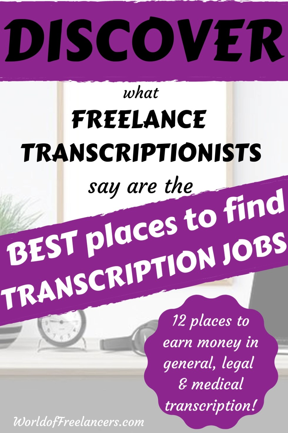Simple white work space with computer and transcription headphones Pinterest image with text saying discover what freelance transcriptionists say are the best places to find transcription jobs