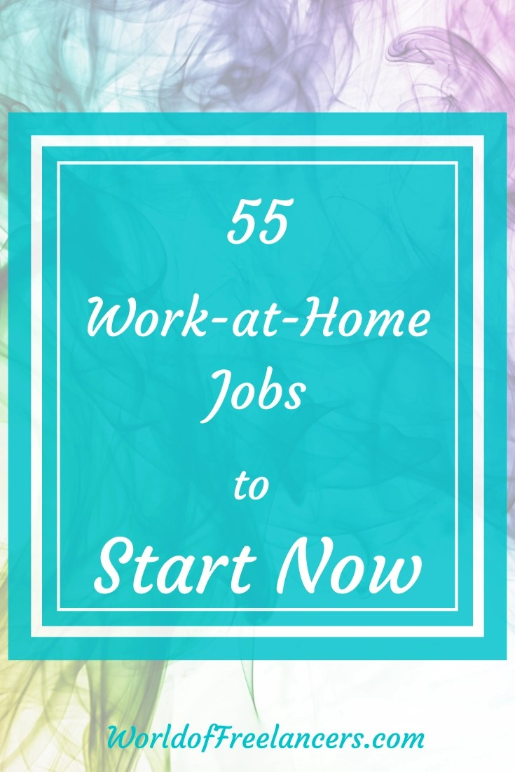 55 Work-from-Home Jobs to Start Now