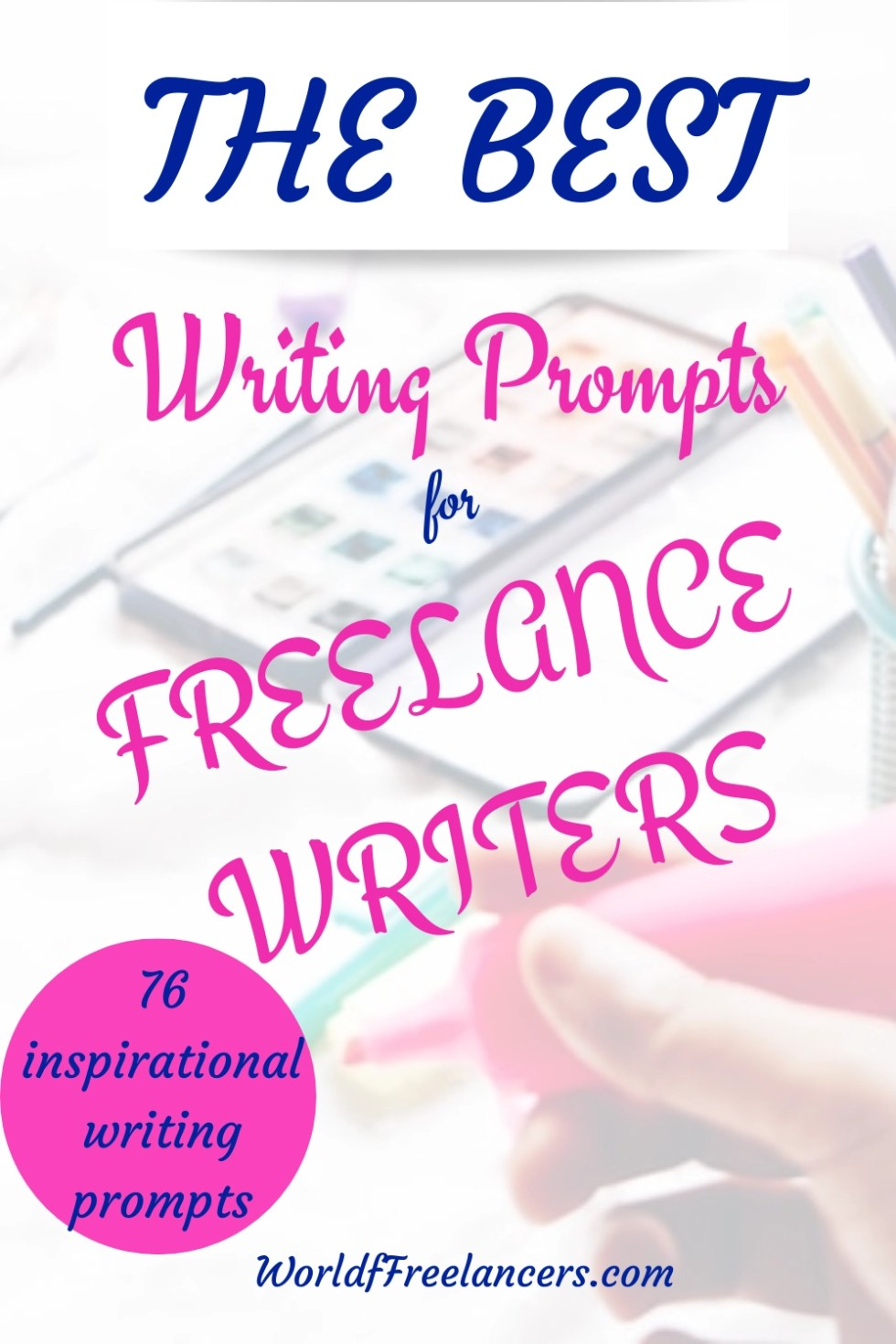 The best writing prompts for freelance writers Pinterest image