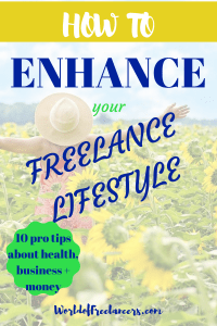 How to enhance your freelance lifestyle