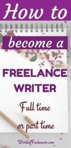 How to become a freelance writer full time or part time