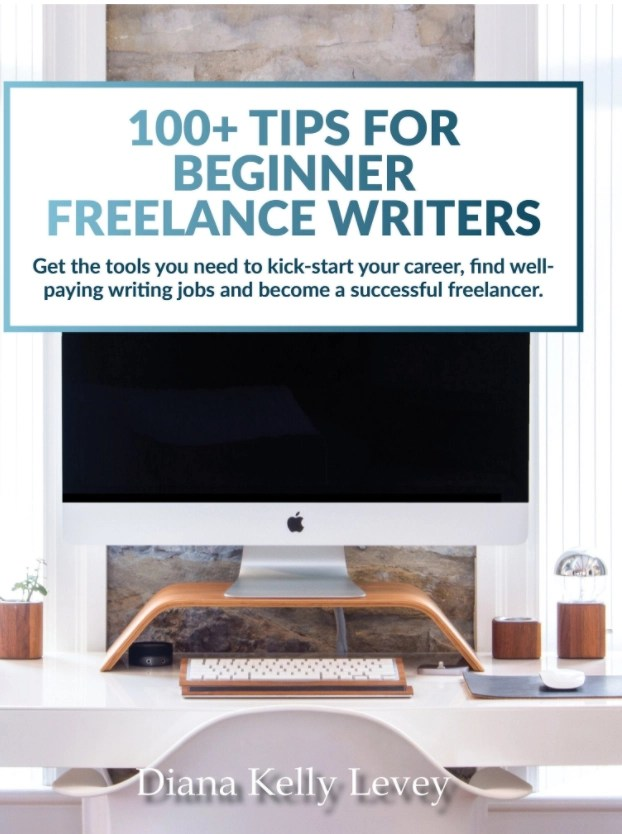 Mac book on computer stand with text saying 100 plus tips for beginner freelance writers, get the tools you need to kick-start your career, find well-paying writing jobs and become a successful freelancer