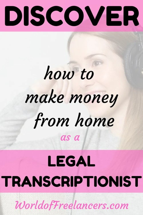 Text overlay saying discover how to make money from home as a legal transcriptionist on top of Pinterest image of woman smiling wearing black headphones