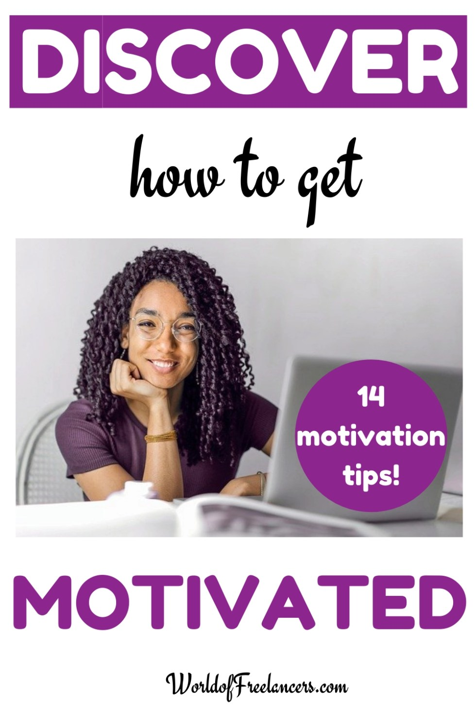 Discover how to get motivated - 14 motivation tips