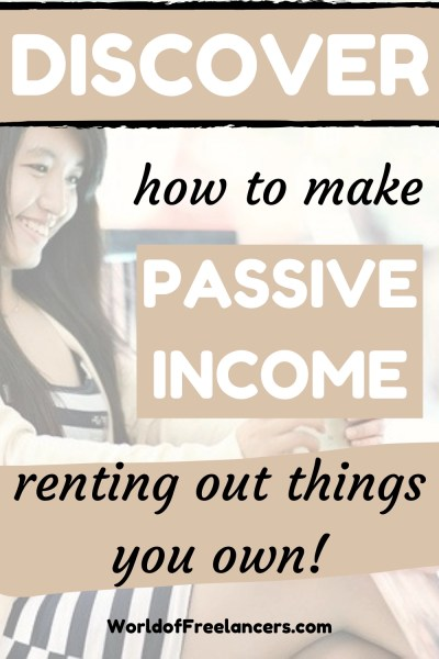Discover how to make passive income renting out things you own