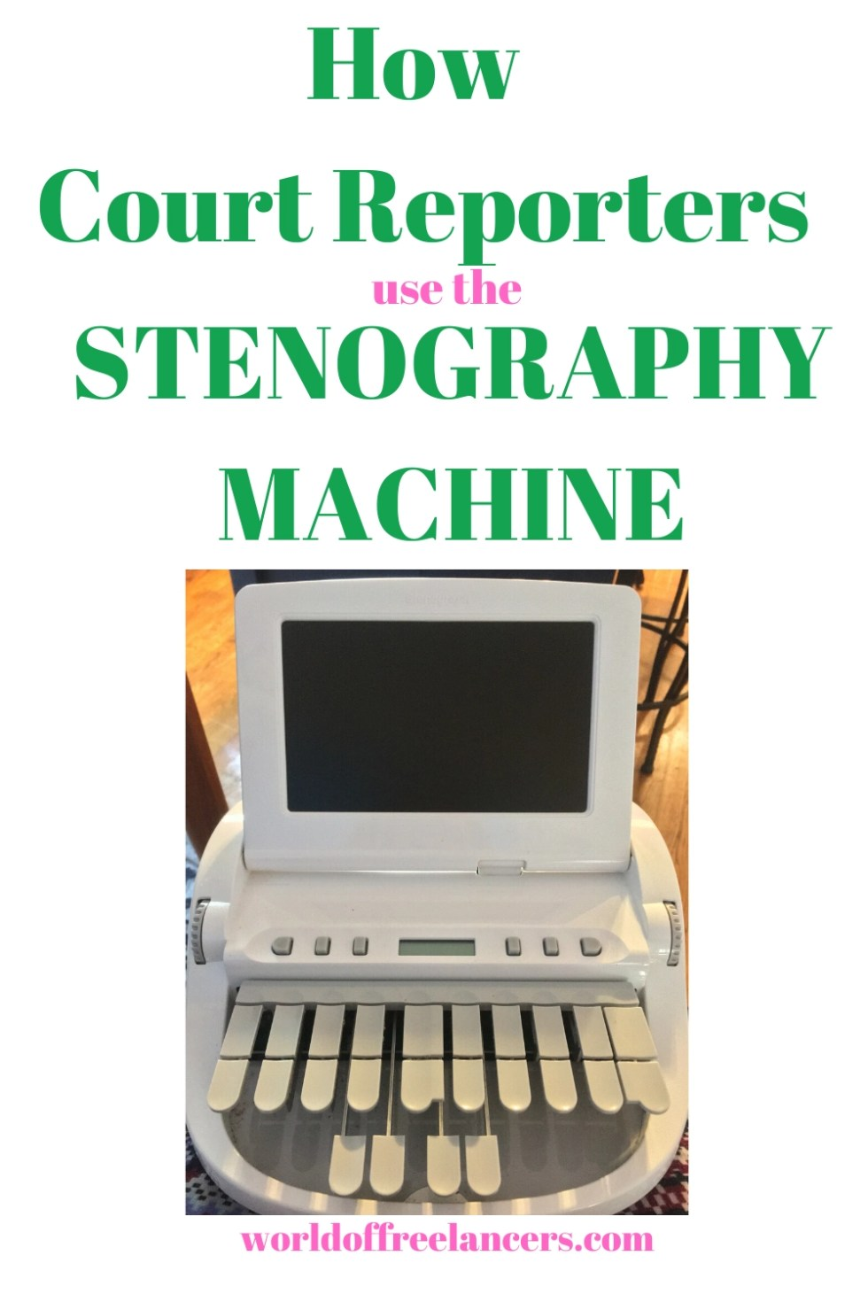 How Court Reporters use the Stenography Machine