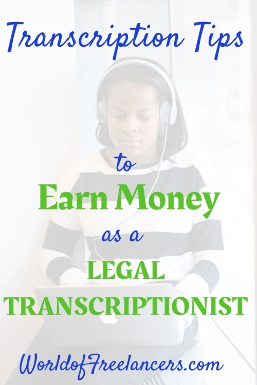 Transcription tips to work at home or work while traveling as a legal transcriptionist