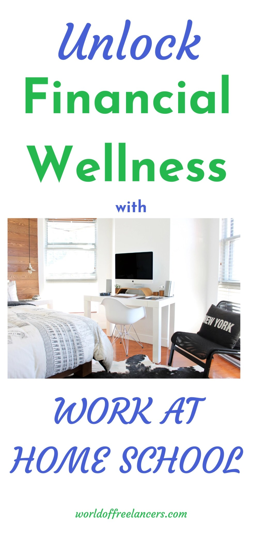 Unlock Financial Wellness with Work at Home School Pinterest image
