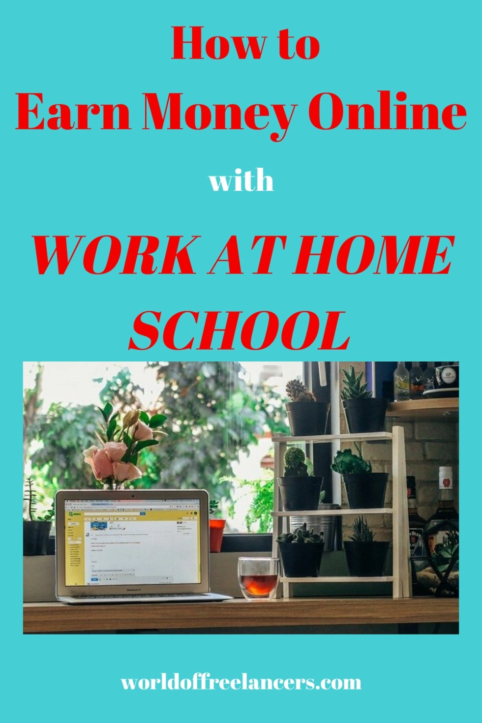 How to Earn Money Online with Work at Home School