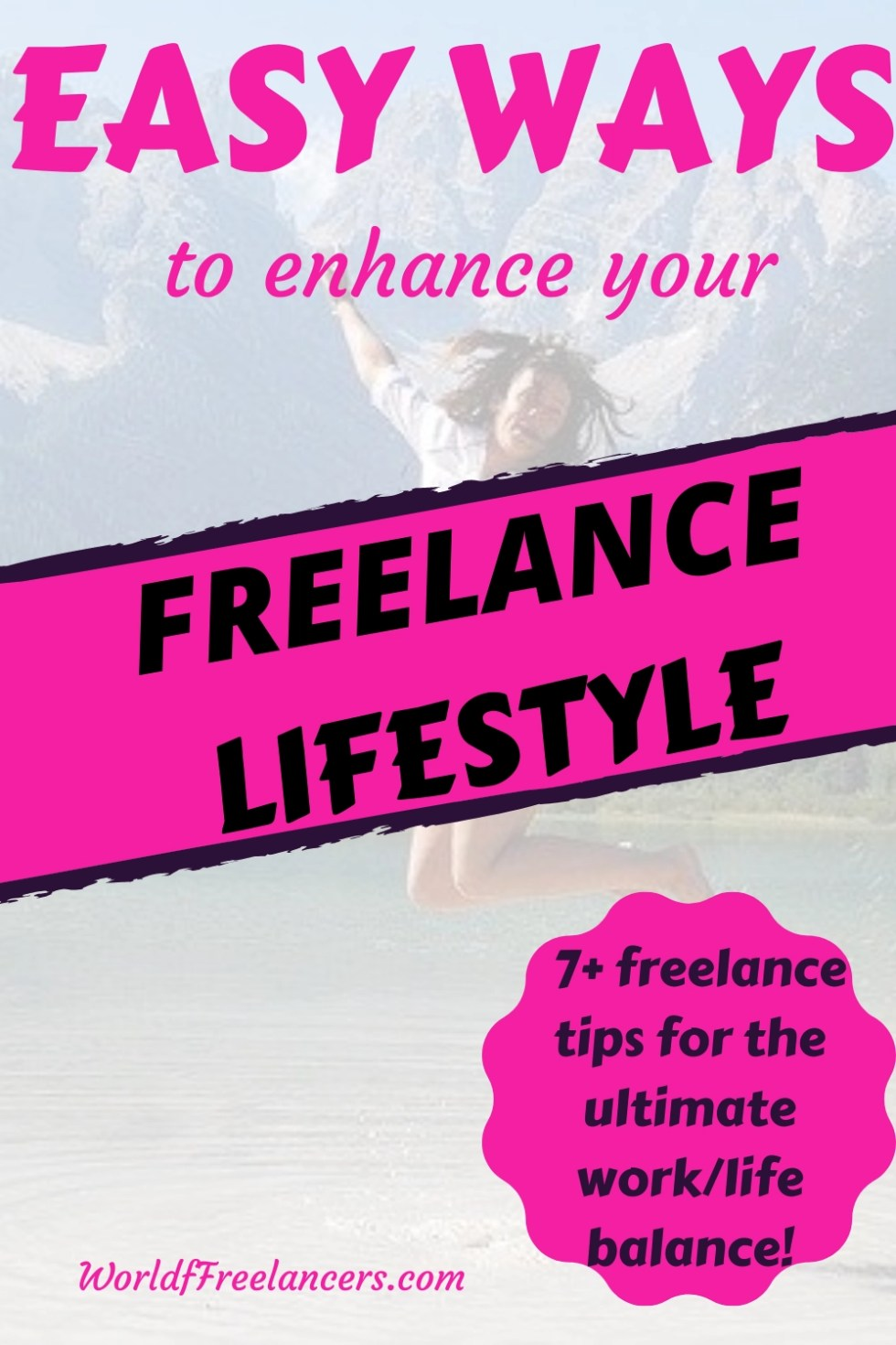 Easy ways to enhance your freelance lifestyle