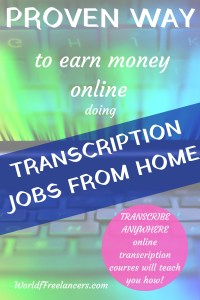 Proven way to earn money online doing transcription jobs from home