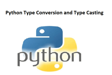 Python Type Conversion and Type Casting