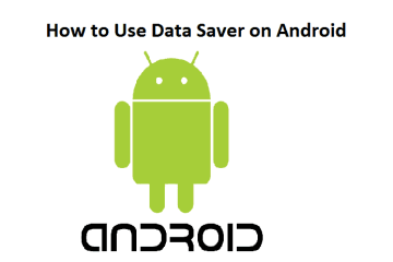 How to Use Data Saver on Android