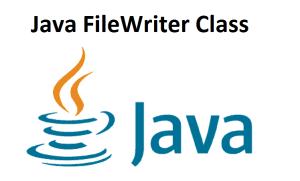 Java FileWriter Class