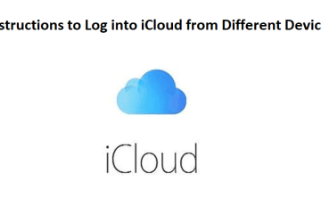 How to Log into iCloud from Different Devices