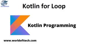 Kotlin for Loop