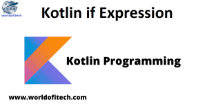 Kotlin if Expression