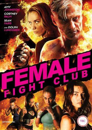 Amy Johnston in Female Fight Club