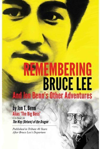 Remembering Bruce Lee, by Jon Benn