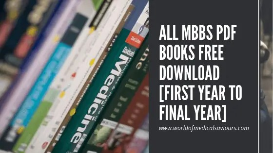 All MBBS PDF Books free download [First year to final year]