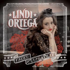 Lindi Ortega Faded Gloryville