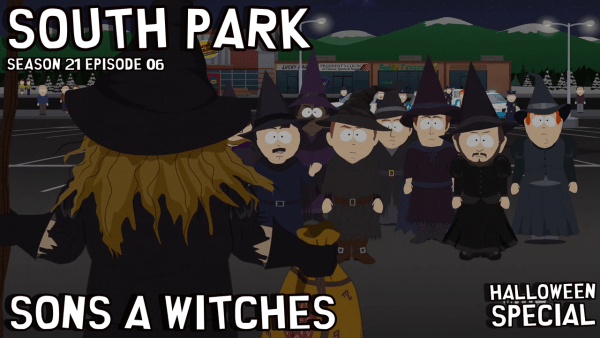 "South Park S21E06 ""Sons A Witches"" – Review and TV Ratings DROP  news"