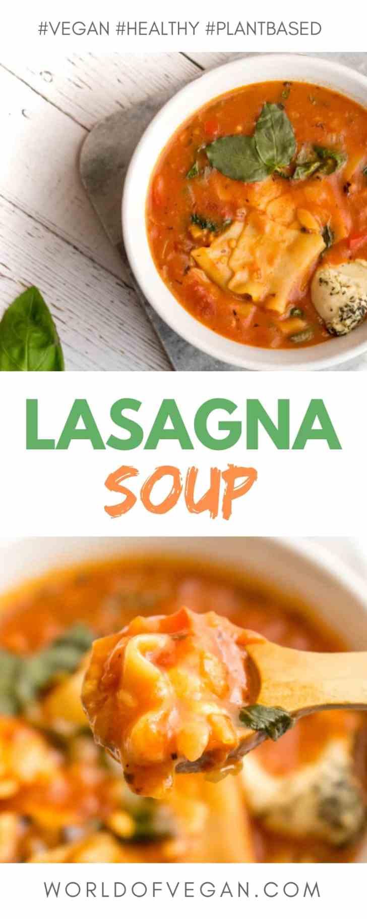 Lasagna Soup | Super-Easy Vegan Recipe | WorldOfVegan.com | #vegan #soup #winter #recipe #lasagna