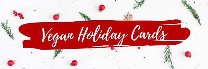 Vegan Christmas Cards | Vegan Holiday Guide | WorldofVegan.com #christmas #vegan #holiday #cards