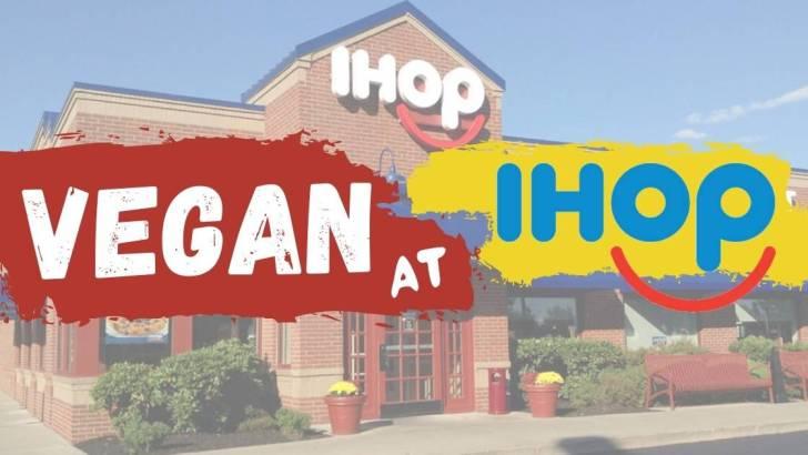 How to Order Vegan at IHOP