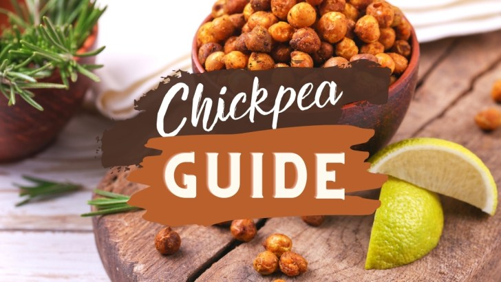 Crazy About Chickpeas: A Guide to Garbanzo Beans